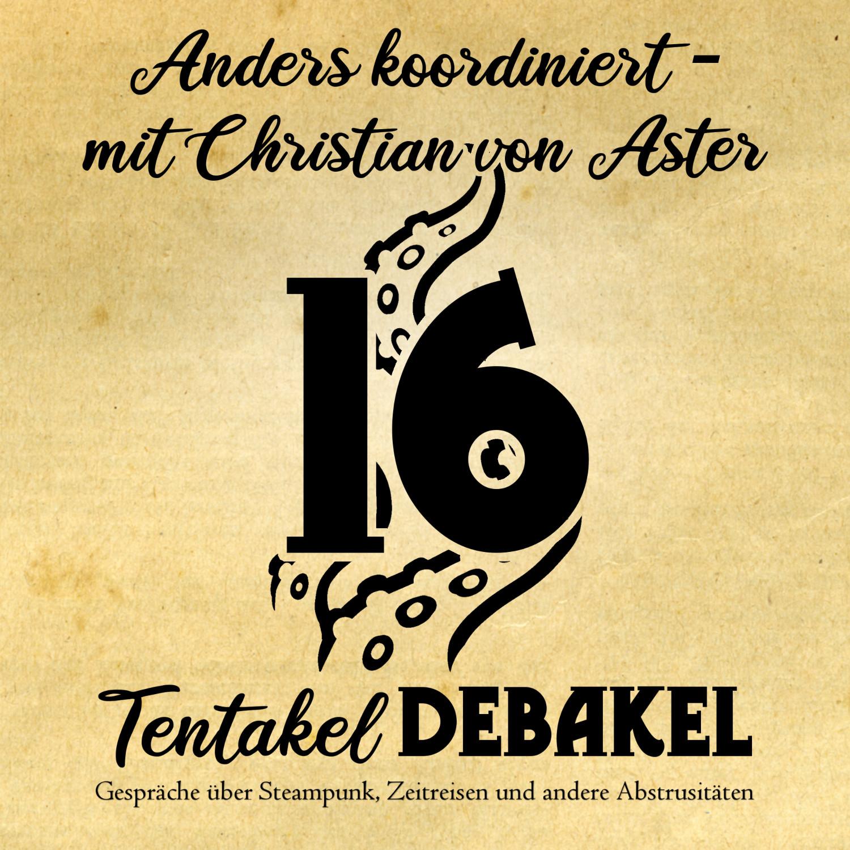 Folge 16: Anders koordiniert mit Christian von Aster
